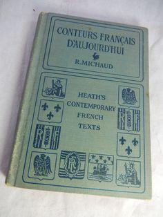 Antique 1923 R. MICHAUD Heath's Contemporary French Texts Editor Earle B Babcock