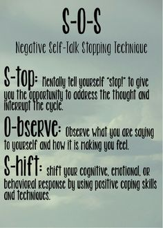stop negative self-talk technique SOS: stop - observe - shift