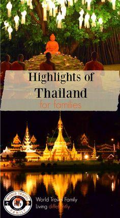 Highlights of Thailand for Families. via @worldtravelfam/