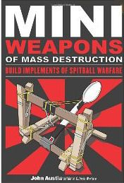 I received a copy of Mini Weapons of Mass Destruction: Build Implements of Spitball Warfare by John Austin for review a couple of weeks ago. My boys loved it! This book shows them how to make miniature catapults, bows, and other projectile machines out of common office supplies. You can find complete information about the book on Amazon.