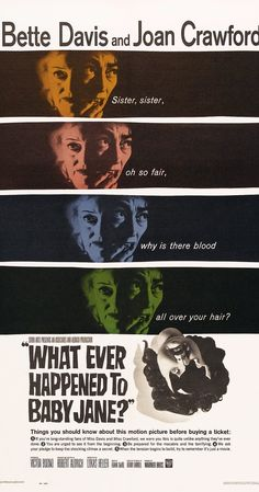 Directed by Robert Aldrich.  With Bette Davis, Joan Crawford, Victor Buono, Wesley Addy. A former child star torments her paraplegic sister in their decaying Hollywood mansion.