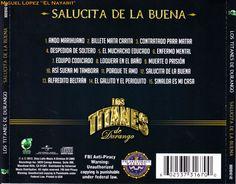 Los Titanes de Durango - Salucita De La Buena (CD 2013) : Portal Del Foro - Sinaloa-Mp3