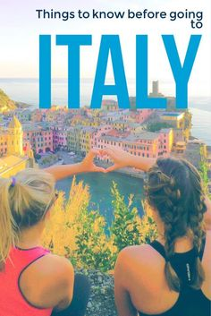 Heading to Italy for a fantastic vacation? Here are 15 things that are going to be good to know!