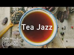 Tea Jazz - Beautiful Instrumental Piano & Guitar Jazz for Work, Study, Reading J-pop Music, Buy Music, Music For You, Piano Music, Live Music, All About Jazz, Jazz Cafe, Lounge Music, Original Music