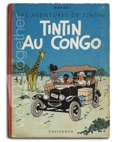 Hergé, Les aventures de Tintin, Tintin au Congo, EO couleur 1946, B1, Bon état+.  Probably the most controversial yet racist album from Tintin...
