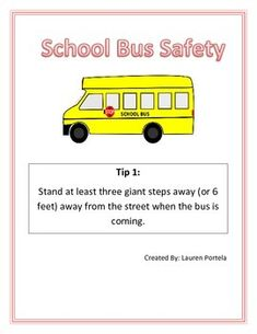 This packet contains 10 School Bus Safety Tips and 2 worksheets.