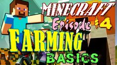 [Games] How To Minecraft Gameplay Ep 4: Farming [Minecraft]