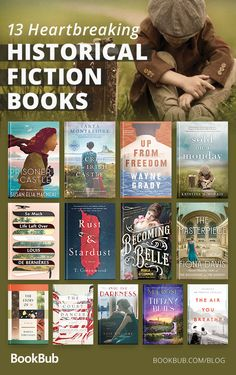 13 heartbreaking historical fiction novels. These powerful novels are worth the read!
