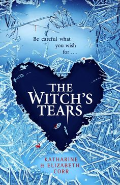 The Witch's Tears - Katharine and Elizabeth Corr. Book Review #witch #snow