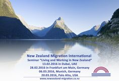 Living and Working in New Zealand - Conferences in Dubai and USA in February 2016 - find out more on http://www.newzealand-migration.co.nz/seminars.html