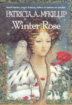 Winter Rose. Retelling of Tam Lin. Possibly my favorite too.