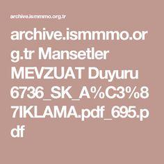 archive.ismmmo.org.tr Mansetler MEVZUAT Duyuru 6736_SK_A%C3%87IKLAMA.pdf_695.pdf