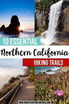 The best hikes in Northern California, featuring trails for all levels of fitness and experience, and views that everyone will love. California hikes | California views | Mist Trail | Yosemite National Park | Big Sur State Park | Pfeiffer Falls Trail | Marin Headlands | Castle Lake Trail | Burney Falls | Mount Whitney | Sequoia National Park | Fern Trail | McArthur Burney Falls Memorial State Park