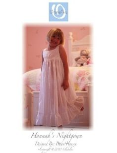 Hannah's nightgown pattern for girls by Olabelhe, available at www.chadwickheirlooms.com