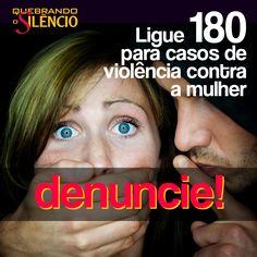 #quebreosilencio #denuncie #disque180