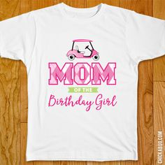 Pink Golf Party Iron-On - Family of the Birthday Girl Golf Party, Step By Step Instructions, Girl Birthday, Iron, Parchment Paper, Prints, Mens Tops, Bright, Note