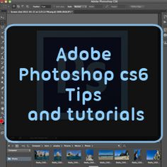 Photoshops  CS6 Tutorial