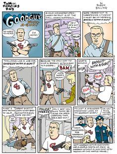 Cartoon: Thank goodness for Goodguy-With-A-Gun