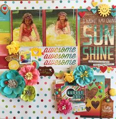 Make my own sunshine - Scrapbook.com