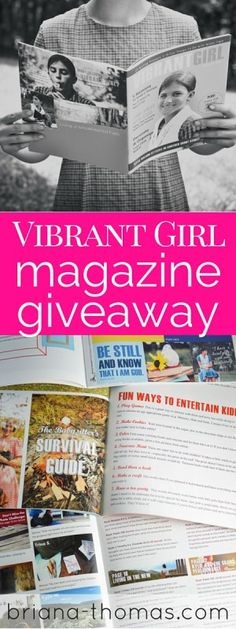 Vibrant Girl Magazine Giveaway!  Enter to win a one year subscription to a new Christian magazine geared towards girls ages 12-15 (produced by young girls for young girls)!