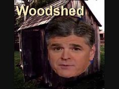 Sean Hannity to the Woodshed https://saynotodemocide1.blogspot.com/2016/10/dont-like-mainstream-media-heres-few.html https://web.archive.org/web/*/https://saynotodemocide1.blogspot.com/2016/10/dont-like-mainstream-media-heres-few.html