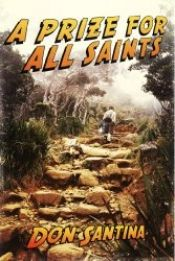 A Prize for All Saints by Don Santina - OnlineBookClub.org Book of the Day! @OnlineBookClub