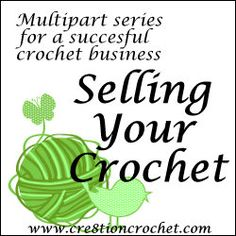 Selling Your Crochet Series- Part One – Crochet Selling Your Crochet Series- Take Action for a Successful Business Today Informations About Crochet tutorial Pin. Crochet Crafts, Yarn Crafts, Crochet Projects, Crochet Tutorials, Sewing Projects, Crochet Stitches, Knit Crochet, Crochet Patterns, Selling Crochet