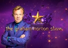 Graham Norton Show-BBC America- i love his show, especially the stories in the red chair