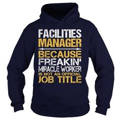 Awesome Tee For Facilities Manager T-Shirts, Hoodies, Sweatshirts, Tee Shirts (36.99$ ==► Shopping Now!)