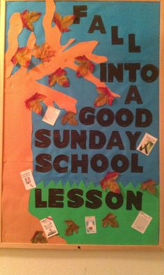 Sunday School Bulletin Board that I made for Fall