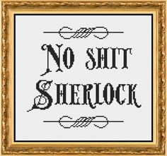 No Shit Sherlock Subversive and Funny Counted Cross Stitch Pattern by PixelStitchStudio on Etsy