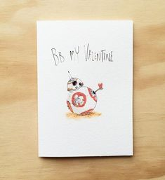BB My Valentine - Give someone a this cute little droid for Valentine's Day. It will be sure to Force a smile from them.  . TAG your special Valentine . Grab it now from www.welldrawn.com.au $5.95 with free shipping in Australia