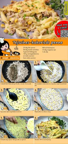 Paata with cream Tejszínes-kukoricás penne recept elkészítése videóval Pasta Recipes, Cooking Recipes, Healthy Recipes, Eastern European Recipes, Hungarian Recipes, Breakfast Time, Meals For The Week, No Cook Meals, Meal Planning