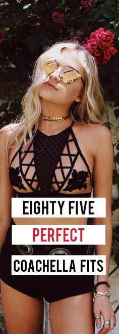 Eighty five perfect outfits to wear at Coachella!