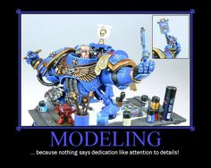 MODELING ... because nothing says dedication like attention to detail!