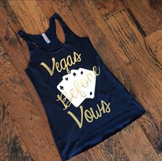 Vegas Before Vows  Bachelorette themed tank  by CrownsAndCurls