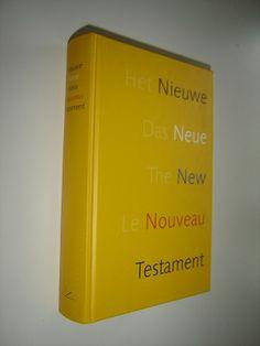 Quatro Lingual (Dutch, German, English, French) New Testament: Het Nieuwe Testament / Das Neue Testament / The New Testament / Le Nouveau Testament / multilingue illustre