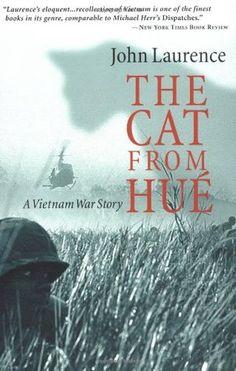 The Cat From Hue: A Vietnam War Story