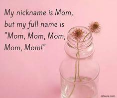 Mom, mom, mom, mom ❤