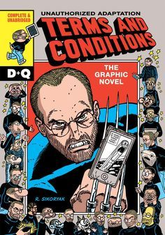 """An Artist Helps iTunes' User Agreement Go Down Easy - """"It's anti-comics,"""" said Robert Sikoryak of the iTunes terms and condition. R. SIKORYAK / DRAWN & QUARTERLY"""