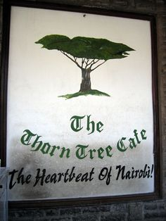 The Thorn Tree Cafe, Nairobi by Brian McMorrow All About Africa, Kenya Travel, Nairobi, East Africa, My Memory, Historical Photos, Tanzania, Uganda, Colonial