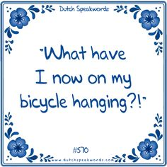 What have I now on my bicycle hanging Best Inspirational Quotes, Best Quotes, Funny Quotes, Haha Funny, Lol, Funny Translations, Christmas Wine Bottles, Spoken Word, English Quotes