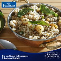 #KohinoorRecipes Fasts in India are incomplete without this signature dish – #SabudanaKhichdi. Dress it with mint and serve it with curd. You won't dread fasting ever. Get the #recipe here:  http://www.kohinoorindia.co.in/recipes/sabudana-khichdi.html