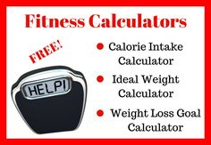 What's your ideal weight? When will you reach your weight loss goals? Fitness calculators free to use! Ideal Weight Chart, Weight Charts, Calorie Intake Calculator, Weight Loss Goals, Fitness Goals, Fat