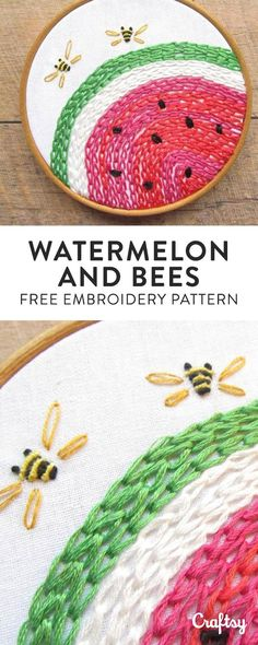 Watermelon and bees! Free embroidery pattern // Craftsy