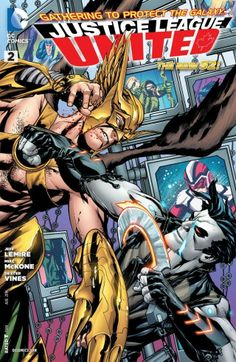 Justice League United (2014-) #2 It's all out battle as Hawkman has a showdown with Lobo as the League is teleported to Rann to face the shape-changing alien called Byth.