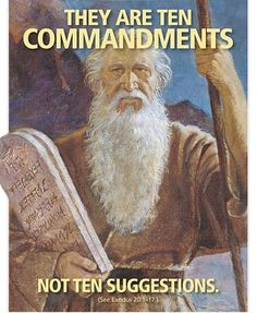 Although the world has changed, the laws of God remains constant. They have not changed; they will not change. The Ten Commandments are not suggestions. They are every bit as requisite today as they were when God gave them to the children of Israel.