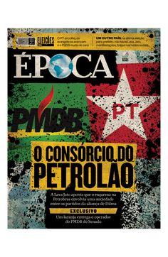 Revista ÉPOCA - capa da edição 954 - O consórcio do petrolão