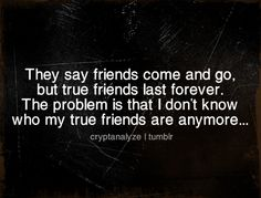 Fake friends | Your Ecards cryptanalyze.tumblr quote, quotes, text, friend, fake ...