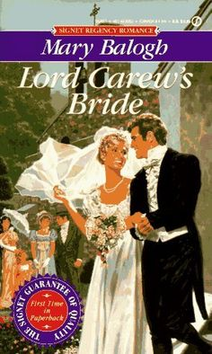 Lord Carew's Bride (Dark Angel, #2) One of my all time favorite Regency Romances.
